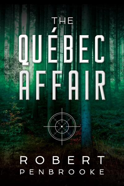 Quebec Affair by Robert Pembroke