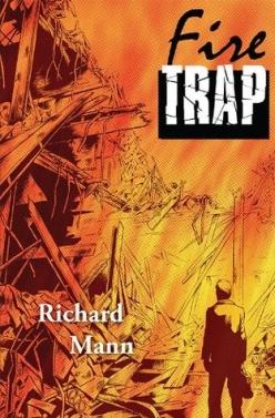 Fire Trap by Richard Mann