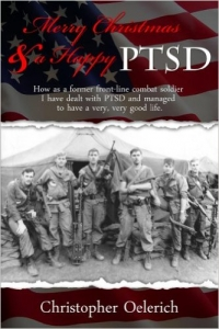 Merry Christmas and a Happy PTSD by Christopher Oelerich