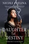Daughter of Destiny - Nicole Evelina